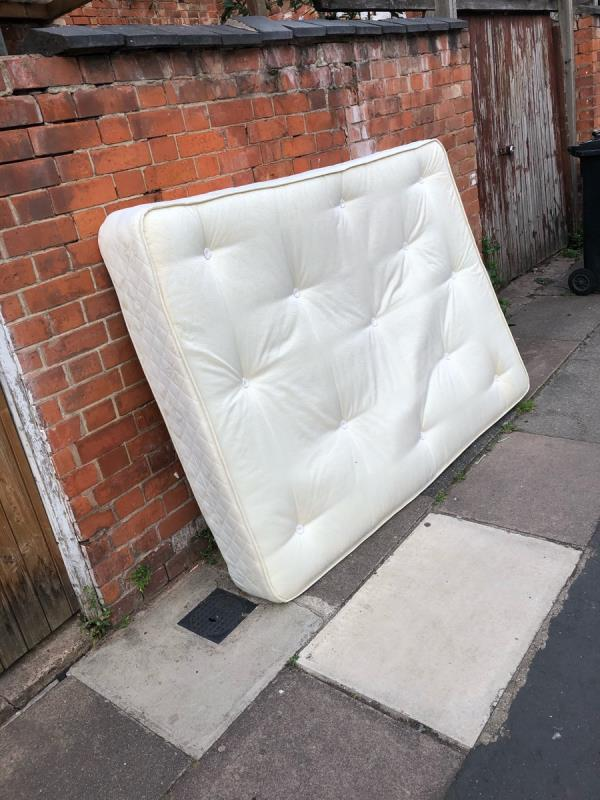 Someone has dumped this outside our house on the Main Street. It wasn't there on Sunday our house is empty and has been for over 1 month. -100a Grasmere Street, Leicester, LE2 7FS