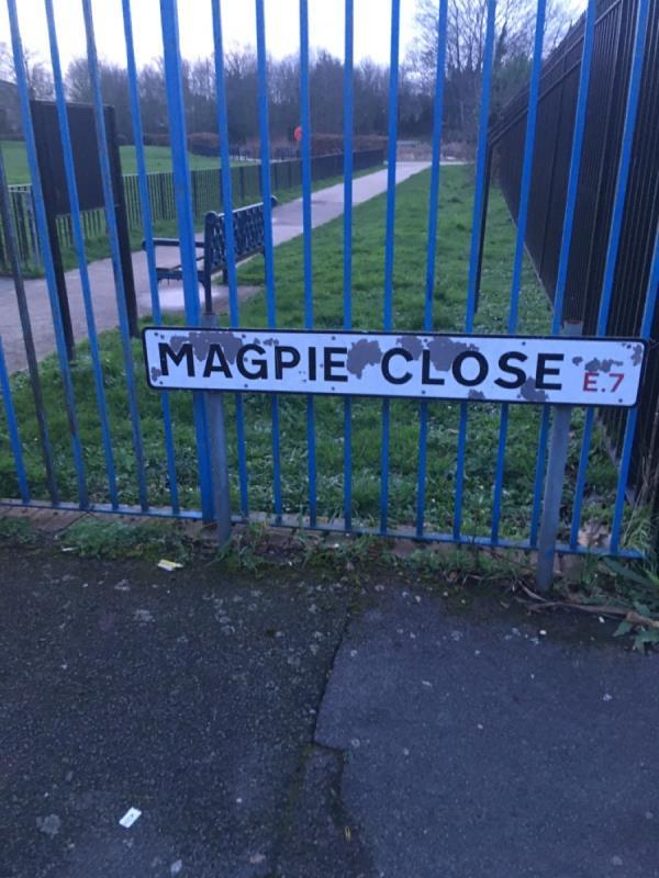 Magpie close sign damaged needs replacing . Been reporting this for best part of a year. Jobs closed as completed, sign not addressed 👎🏾-1 Arthur Horsley Walk, London, E7 9BZ